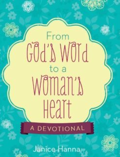 From-Gods-Word-to-a-Womans-Heart-A-Devotional-0