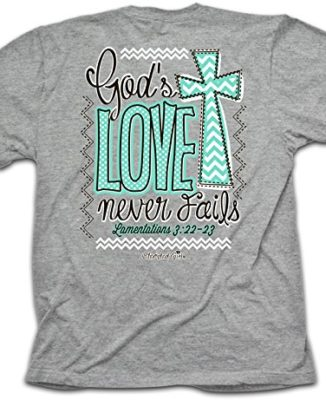Never-Fails-Cherished-Girl-Christian-Tee-0