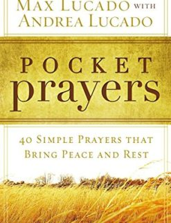Pocket-Prayers-40-Simple-Prayers-that-Bring-Peace-and-Rest-0