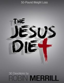 The-Jesus-Diet-How-the-Holy-Spirit-Coached-Me-to-a-50-Pound-Weight-Loss-0