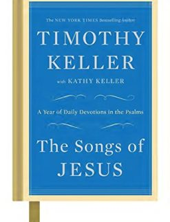 The-Songs-of-Jesus-A-Year-of-Daily-Devotions-in-the-Psalms-0