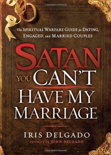 Satan, You Cant Have My Marriage The Spiritual Warfare -8600